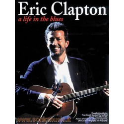 ERIC CLAPTON A LIFE IN THE...