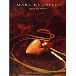 MARK KNOPFLER GOLDEN HEART...